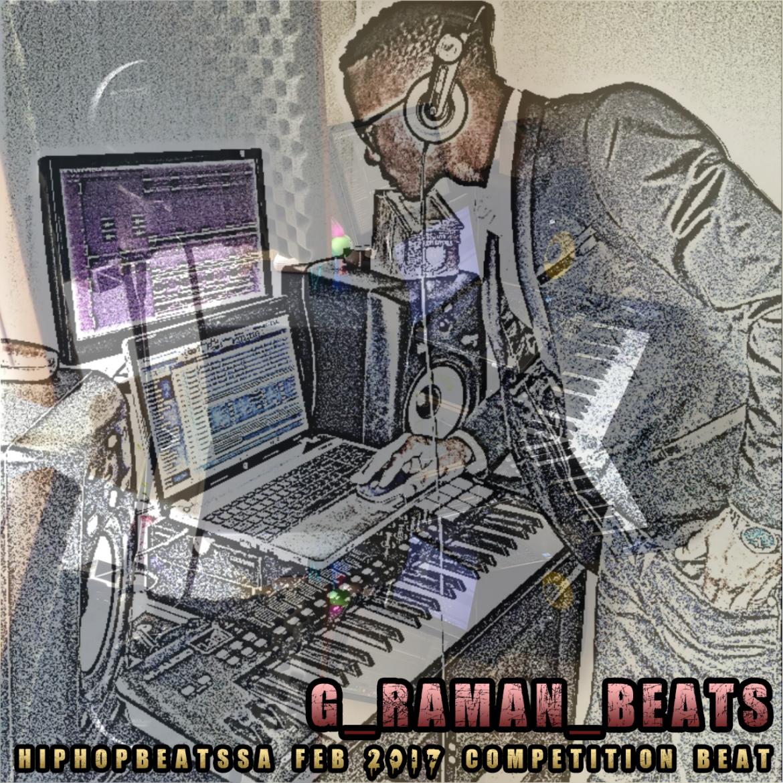 Hip Hop Beats SA Feb-March Competition beat prod by (G-raman Beats)